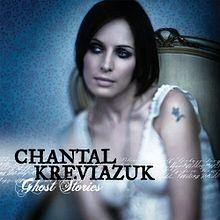 chantal kreviazuk ghost stories