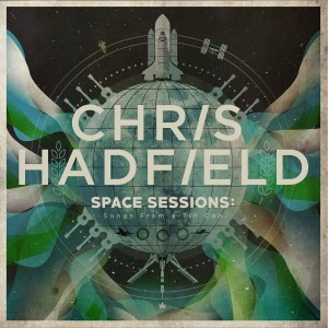 chris hadfield space session songs from a tin can