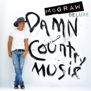Tim McGraw – Damn Country Music