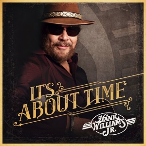 hank williams jr its about time