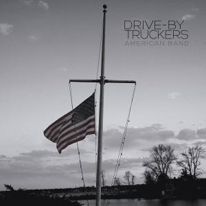 Drive-By Truckers – American Band