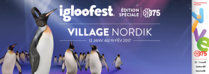 Village Nordik Presented by Igloofest