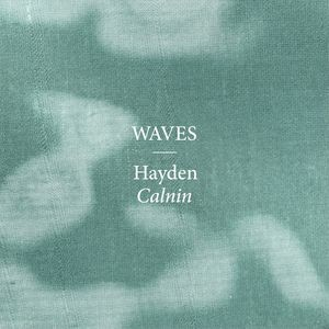 hayden calnin waves