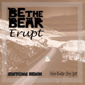 Be the Bear – Erupt
