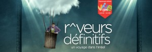 Rêveurs Définitifs: A Magical Journey to a Land of Wonder that will Dazzle the Senses!