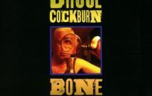 bruce cockburn bone on bone