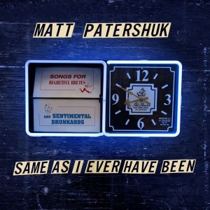 matt patershuk same as i ever have been