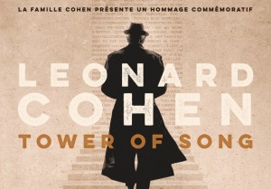 The Cohen Family presents TOWER OF SONG: A MEMORIAL TRIBUTE TO LEONARD COHEN
