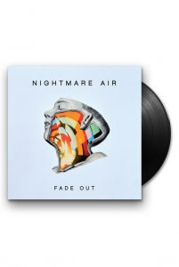 Nightmare Air – Fade Out