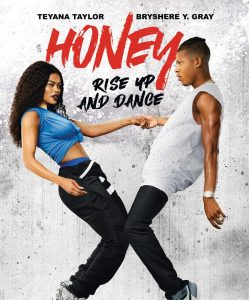 Honey: Rise Up and Dance – Blu-ray Edition