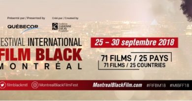 14th MIBFF: SPIKE LEE IS BACK AT THE MONTREAL INTL BLACK FILM FESTIVAL + 72 FILMS FROM 25 COUNTRIES!