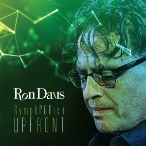 Ron Davis SymphRONica – Upfront