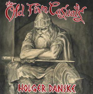 The Old Firm Casuals – Holger Danske