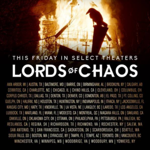 LORDS OF CHAOS – In Theatres and On Demand as of February 22, 2019