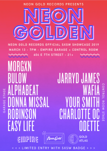 NEON GOLD RECORDS RETURNS TO AUSTIN WITH THEIR NINTH ANNUAL NEON GOLDEN OFFICIAL SXSW SHOWCASE