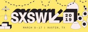 Today @ SXSW – Sunday, March 17, 2019