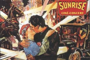 Le Cinéclub/  The Film Society presents : A film concert screening of S U N R I S E (1927) by  F.W. Murnau     with LIVE MUSICIANS