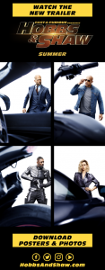 FAST & FURIOUS PRESENTS: HOBBS & SHAW | Watch the New Trailer