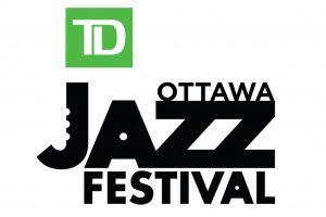 TD Ottawa Jazz Fest – June 21 – July 1, 2019