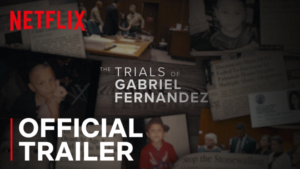 Trailer Debut: The Trials of Gabriel Fernandez