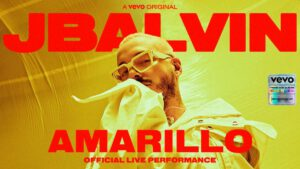 "Vevo and J Balvin release Official Live Performance of ""Amarillo"""