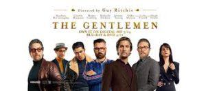 The Gentlemen – Available Early On Demand