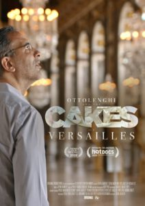 OTTOLENGHI AND THE CAKES OF VERSAILLES // AT TRIBECA 2020 & HOT DOCS 2020!