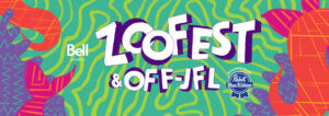 ZOOFEST and OFF-JFL RESCHEDULED TO OCTOBER 2020!