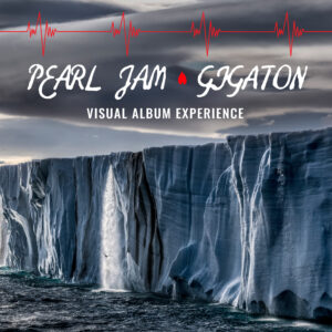 PEARL JAM TO RELEASE GIGATON VISUAL EXPERIENCE ON APPLE TV 4K IN DOLBY ATMOS AND DOLBY VISION