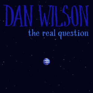 """Dan Wilson (Semisonic) Asks """"What If We Survive This?"""" In New Song """"The Real Question"""""""
