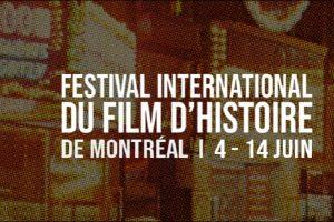INTERNATIONAL FILM FESTIVAL OF MONTREAL HISTORY – June 4-14, 2020