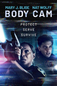 Paramount Home Entertainment's BODY CAM – Premiering on Digital Platforms for Purchase May 19