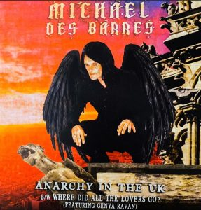 "MICHAEL DES BARRES SHARES NEW SINGLE  ""ANARCHY IN THE U.K."""