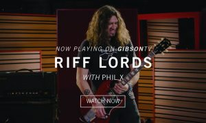 "Watch ""Riff Lords"" Streaming Now On Gibson TV; Learn How To Play Iconic Riffs With Phil X Of Bon Jovi And Richie Faulkner Of Judas Priest"