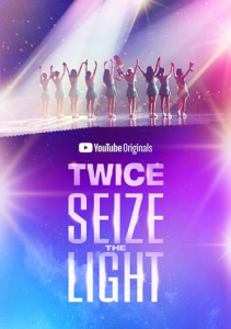"K-pop Phenomenon TWICE Premieres YouTube Originals ""TWICE: Seize the Light"""
