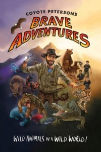 Coyote Peterson's Brave Adventurers – An Exciting Children's Book for the Young Avid Adventurer