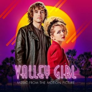Valley Girl – Music from the Motion Picture Soundtrack