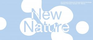 New Nature: Medias and Science Come Together Around Climate Change