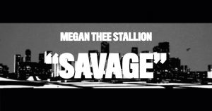 "Megan Thee Stallion Releases 3D Animated Video for ""Savage"""