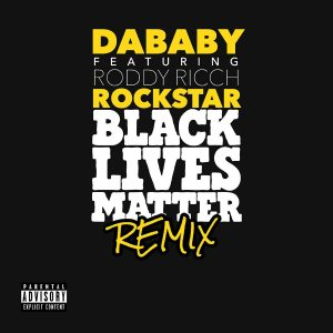 """New Music From DaBaby """"ROCKSTAR (BLM REMIX)"""" Out Now"""