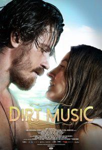 "Romance DIRT MUSIC, Starring Kelly MacDonald (TRAINSPOTTING, ""Boardwalk Empire"") + Garrett Hedlund (MUDBOUND) | Debuts July 17th"