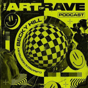 Becky Hill launches The Art of Rave podcast