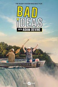 Quibi – BAD IDEAS WITH ADAM DEVINE NEW TRAILER AND IMAGES