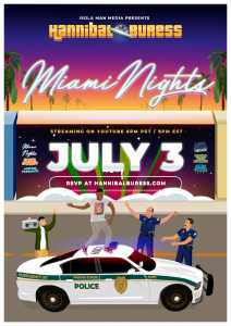 """HANNIBAL BURESS PREMIERES NEW SPECIAL """"MIAMI NIGHTS"""" TONIGHT ON YOUTUBE!"""