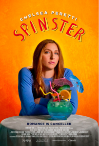 Spinster starring Chelsea Peretti – Available on VOD/Digital August 7