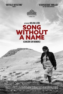 SONG WITHOUT A NAME, Melina Leon's Bold CAMERA D'OR-NOMINATED Thriller, Opens via Virtual Cinema