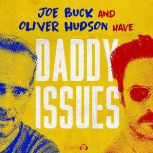 Eddie Vedder on Joe Buck & Oliver Hudson Have Daddy Issues Podcast