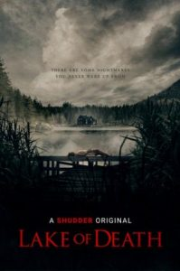 Soon to be Released – Lake of Death