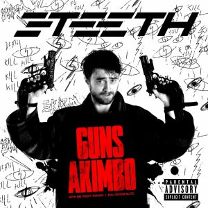 """GUNS AKIMBO ALBUM FEAT. COVERS OF """"BALLROOM BLITZ"""" AND """"YOU SPIN ME ROUND (LIKE A RECORD)"""""""