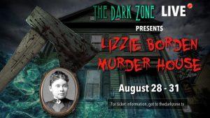 THE LIZZIE BORDEN MURDER HOUSE – LIVE STREAM EVENT